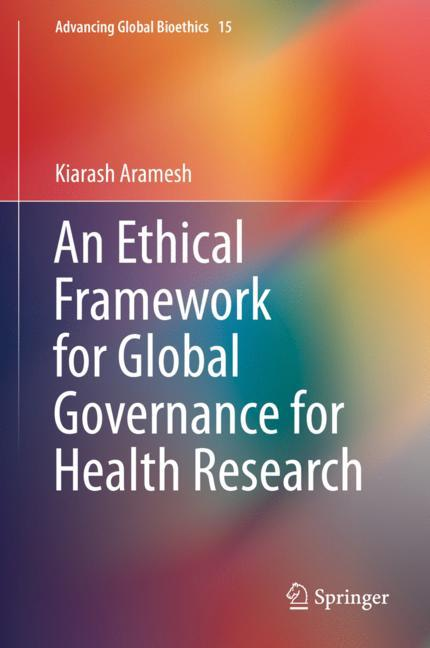 Cover of 'An Ethical Framework for Global Governance for Health Research'