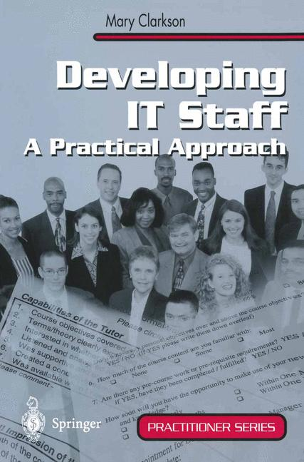 Cover of 'Developing IT staff : a practical approach'