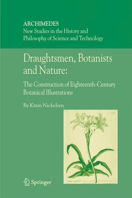 Cover of 'Draughtsmen, botanists and nature : the construction of eighteenth-century botanical illustrations'