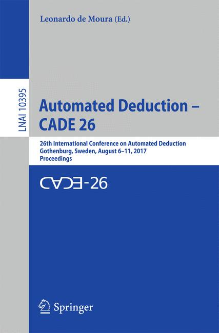Cover of 'Automated Deduction – CADE 26'