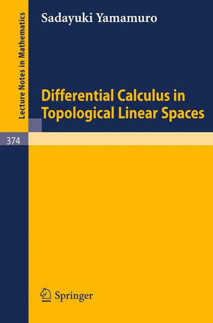 Cover of 'Differential Calculus in Topological Linear Spaces'