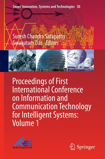 Cover of 'Proceedings of First International Conference on Information and Communication Technology for Intelligent Systems: Volume 1'