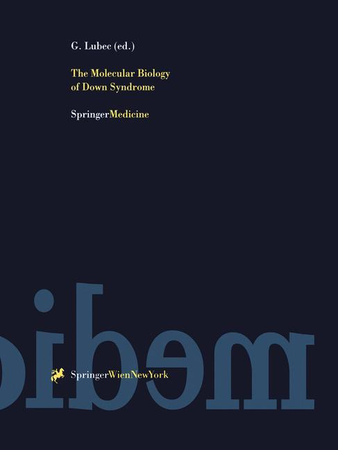 Cover of 'The Molecular Biology of Down Syndrome'