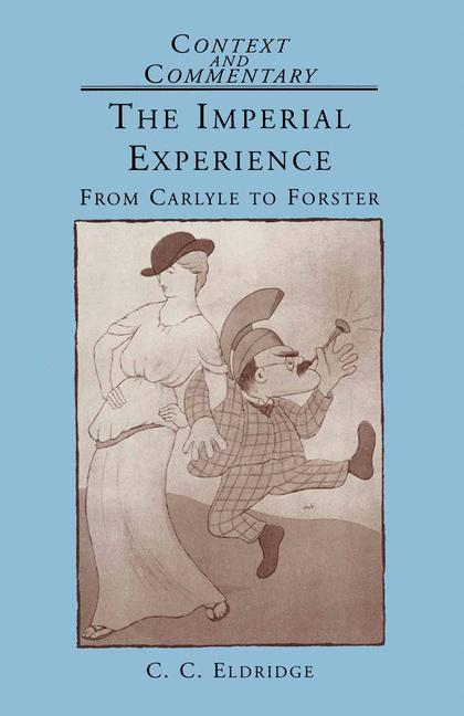 Cover of 'The imperial experience : from Carlyle to Forster'