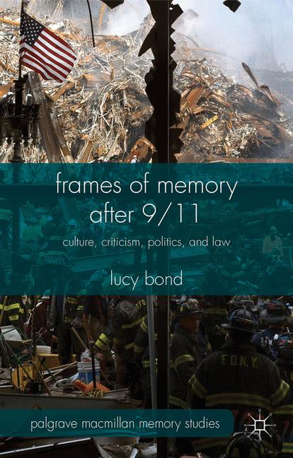 Cover of 'Frames of Memory after 9/11'