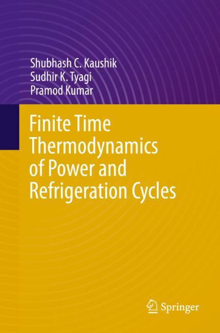 Cover of 'Finite Time Thermodynamics of Power and Refrigeration Cycles'