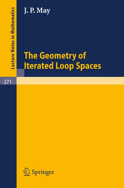 Cover of 'The Geometry of Iterated Loop Spaces'