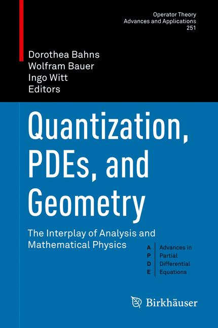 Cover of 'Quantization, PDEs, and Geometry'