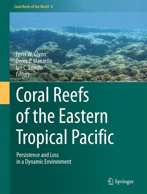 Cover of 'Coral Reefs of the Eastern Tropical Pacific'