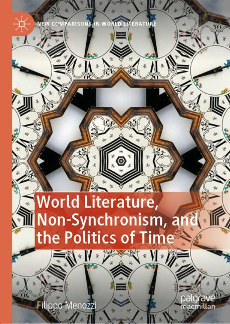 Cover of 'World Literature, Non-Synchronism, and the Politics of Time'