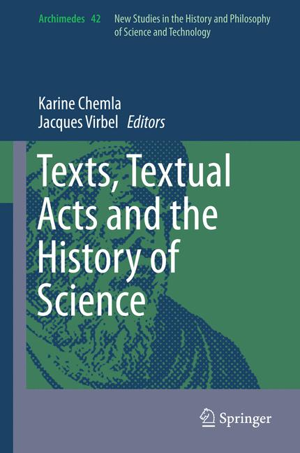 Cover of 'Texts, Textual Acts and the History of Science'