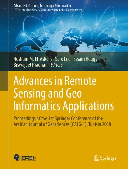 Cover of 'Advances in Remote Sensing and Geo Informatics Applications'