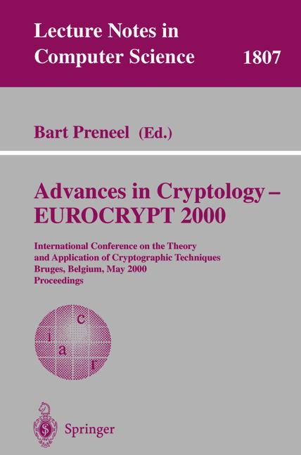 Cover of 'Advances in Cryptology — EUROCRYPT 2000'