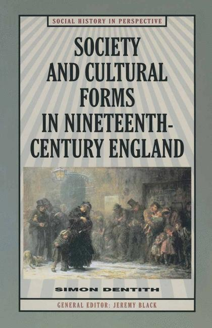 Cover of 'Society and cultural forms in nineteenth century England'