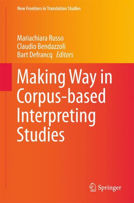 Cover of 'Making Way in Corpus-based Interpreting Studies'
