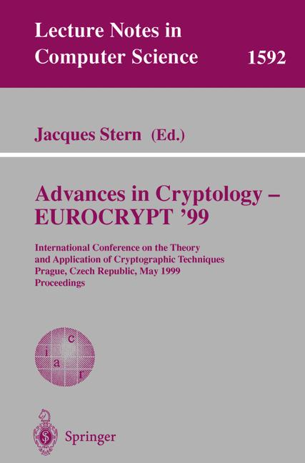 Cover of 'Advances in Cryptology — EUROCRYPT '99'