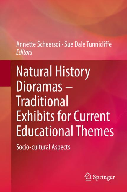 Cover of 'Natural History Dioramas – Traditional Exhibits for Current Educational Themes'
