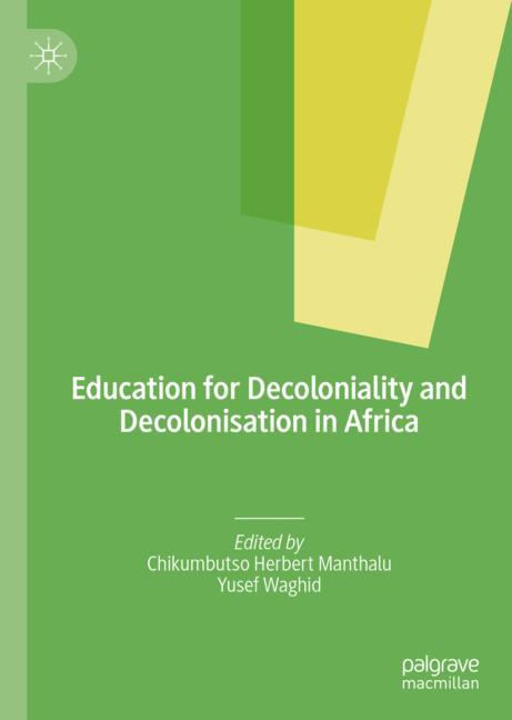 Cover of 'Education for Decoloniality and Decolonisation in Africa'