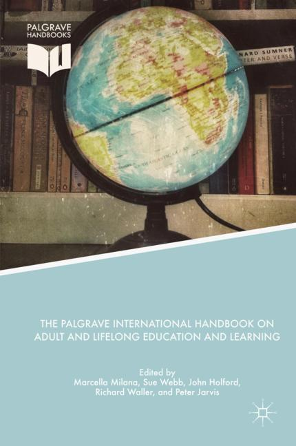 Cover of 'The Palgrave International Handbook on Adult and Lifelong Education and Learning'