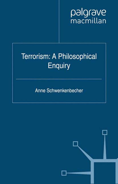 Cover of 'Terrorism: A Philosophical Enquiry'