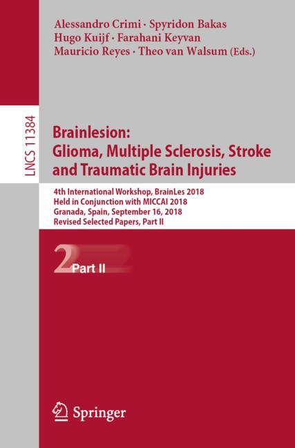 Cover of 'Brainlesion: Glioma, Multiple Sclerosis, Stroke and Traumatic Brain Injuries'