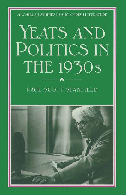 Cover of 'Yeats And Politics In The 1930s'
