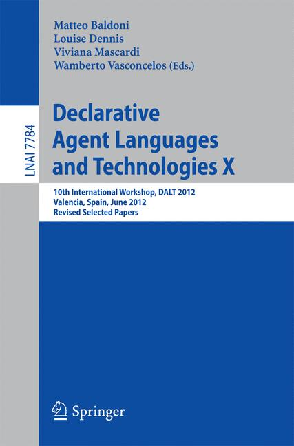 Cover of 'Declarative Agent Languages and Technologies X'