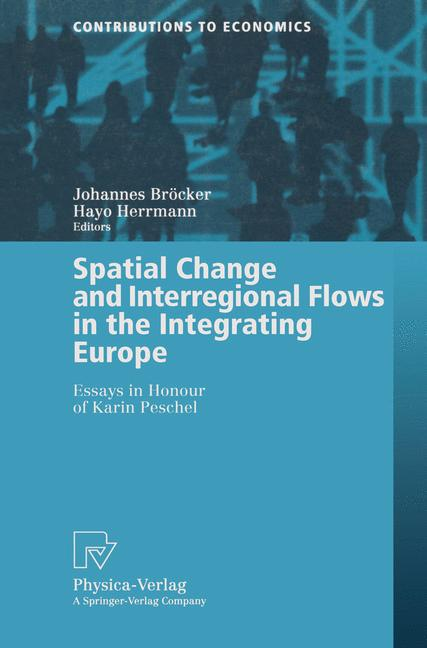 Cover of 'Spatial Change and Interregional Flows in the Integrating Europe'