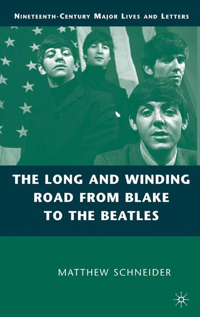 Cover of 'The Long and Winding Road from Blake to the Beatles'
