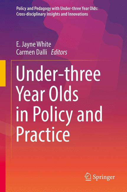 Cover of 'Under-three Year Olds in Policy and Practice'