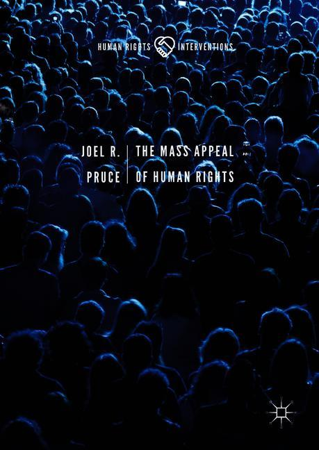 Cover of 'The Mass Appeal of Human Rights'