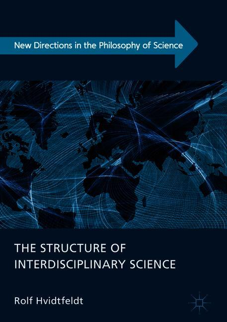 Cover of 'The Structure of Interdisciplinary Science'