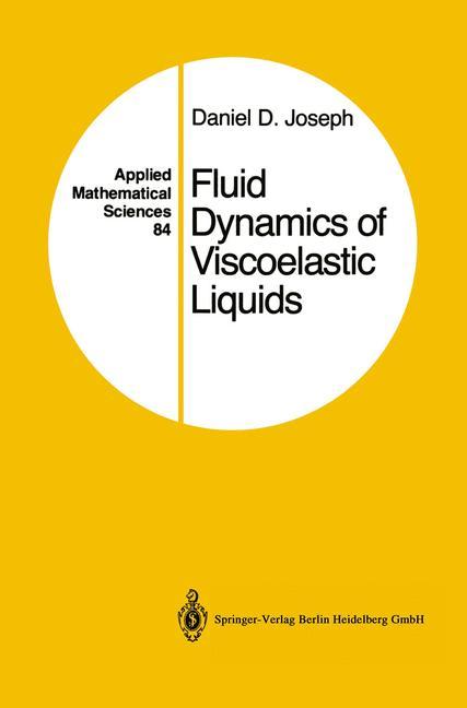 Cover of 'Fluid Dynamics of Viscoelastic Liquids'