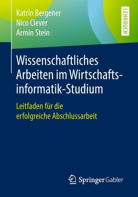 Cover of 'Wissenschaftliches Arbeiten im Wirtschaftsinformatik-Studium'