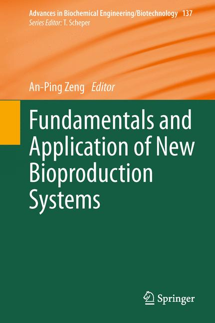 Cover of 'Fundamentals and Application of New Bioproduction Systems'