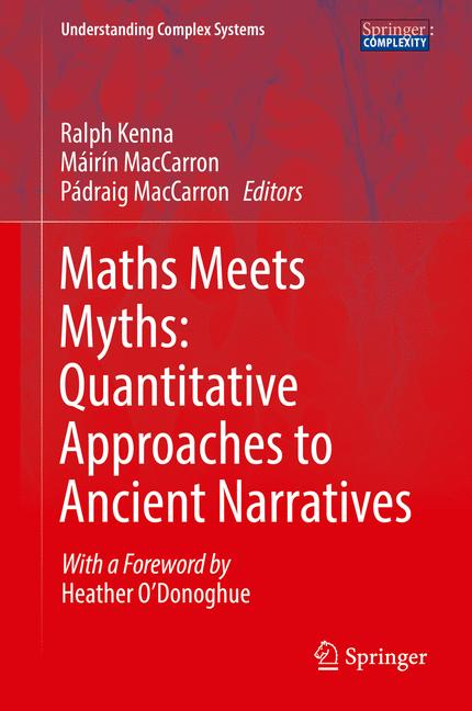 Cover of 'Maths Meets Myths: Quantitative Approaches to Ancient Narratives'