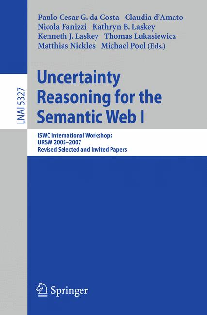 Cover of 'Uncertainty Reasoning for the Semantic Web I'