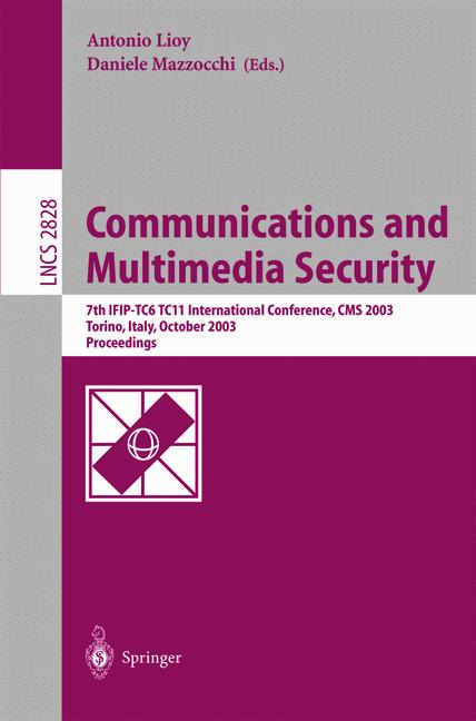 Cover of 'Communications and Multimedia Security. Advanced Techniques for Network and Data Protection'