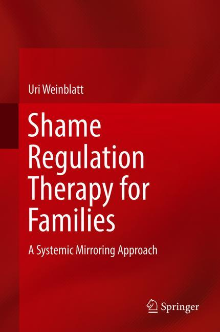 Cover of 'Shame Regulation Therapy for Families'