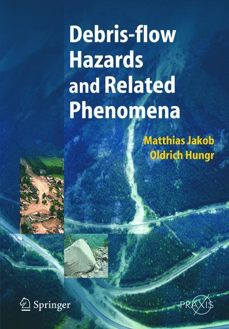 Cover of 'Debris-flow Hazards and Related Phenomena'