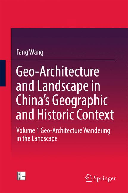 Cover of 'Geo-Architecture and Landscape in China's Geographic and Historic Context'