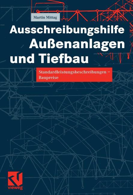 Cover of 'Ausschreibungshilfe Außenanlagen und Tiefbau'