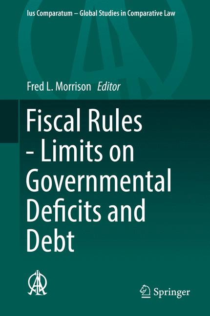 Cover of 'Fiscal Rules - Limits on Governmental Deficits and Debt'