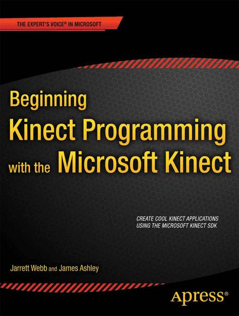 Cover of 'Beginning Kinect programming with the Microsoft Kinect SDK'