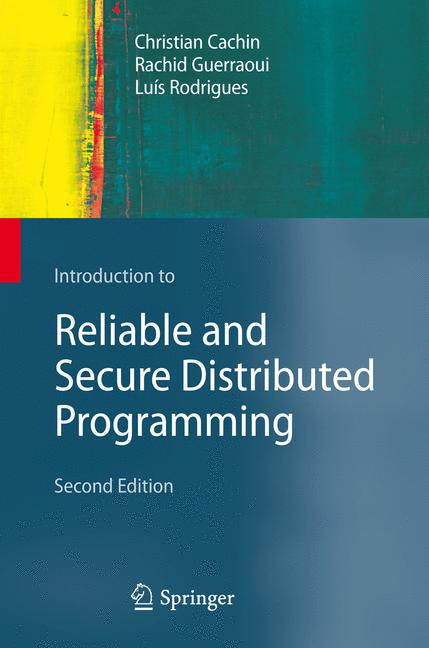 Cover of 'Introduction to Reliable and Secure Distributed Programming'