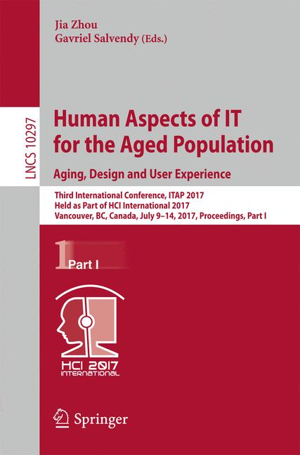 Cover of 'Human Aspects of IT for the Aged Population. Aging, Design and User Experience'