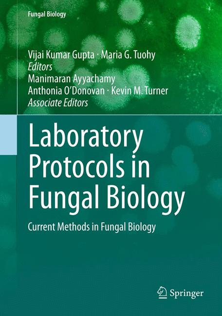 Cover of 'Laboratory Protocols in Fungal Biology'