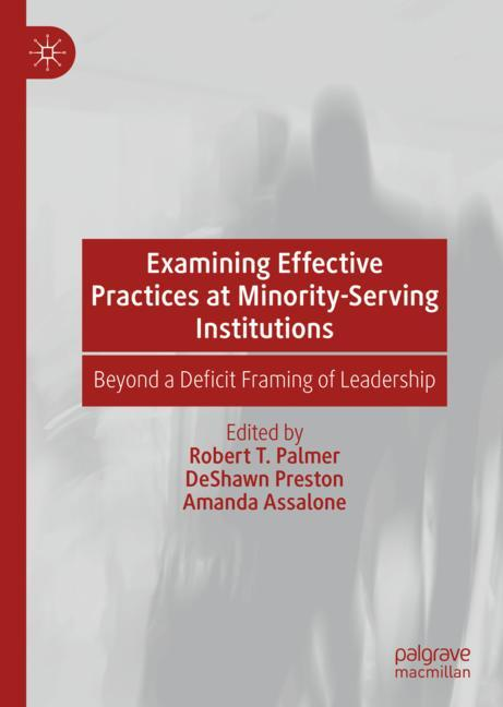 Cover of 'Examining Effective Practices at Minority-Serving Institutions'