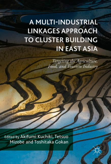 Cover of 'A Multi-Industrial Linkages Approach to Cluster Building in East Asia'