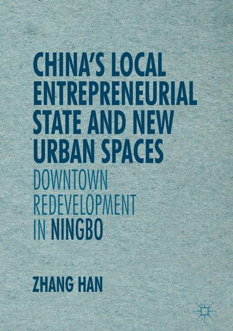 Cover of 'China's Local Entrepreneurial State and New Urban Spaces'
